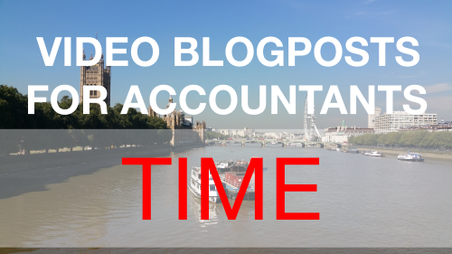 Video Blogposts for Accountants - Time